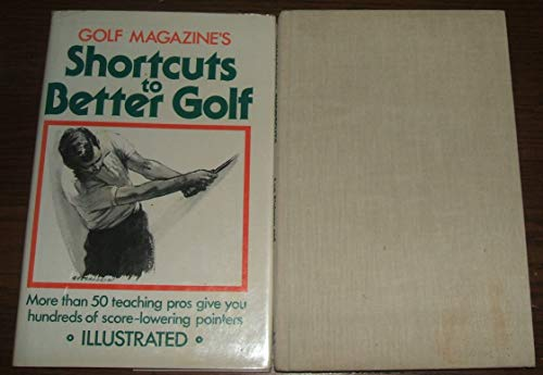 9780060112738: Golf magazine's Shortcuts to better golf