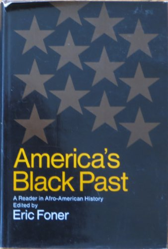 9780060113049: America's Black Past: A Reader in Afro American History