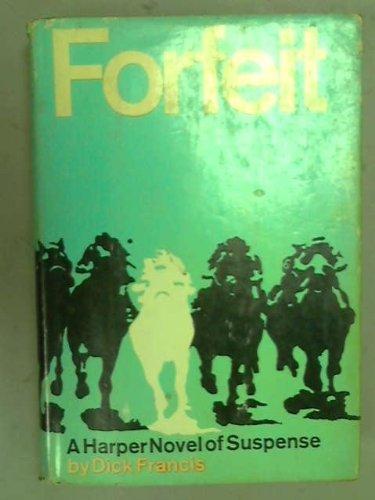 9780060113285: Forfeit