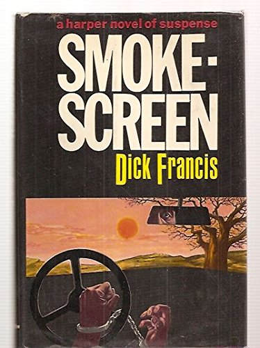 Smokescreen ***SIGNED***: Dick Francis