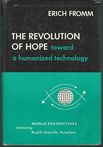 9780060113780: Revolution of Hope: Towards a Humanized Technology