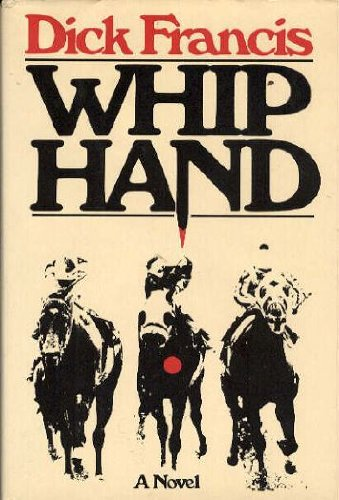 Whip Hand *Signed 1st US*: Francis, Dick