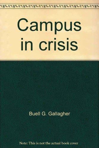 9780060114022: Campus in crisis