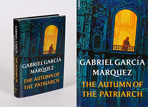 The Autumn of the Patriarch (First Edition)