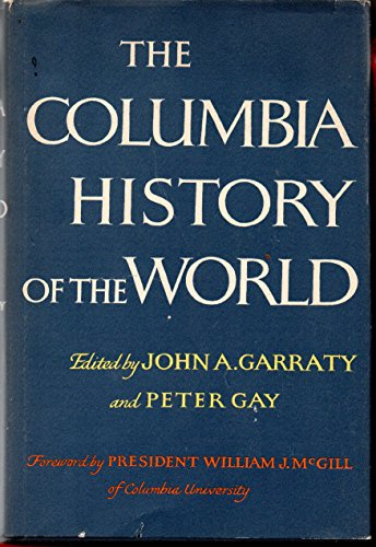 9780060114329: The Columbia History Of The World