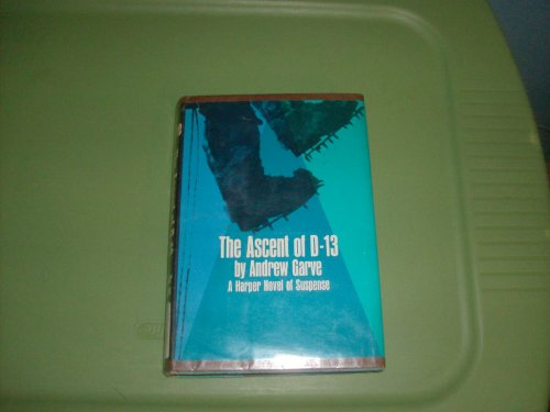 9780060114497: The Ascent of D-13,