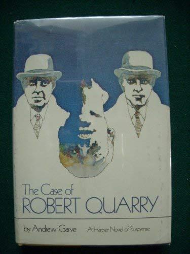 9780060114541: The case of Robert Quarry
