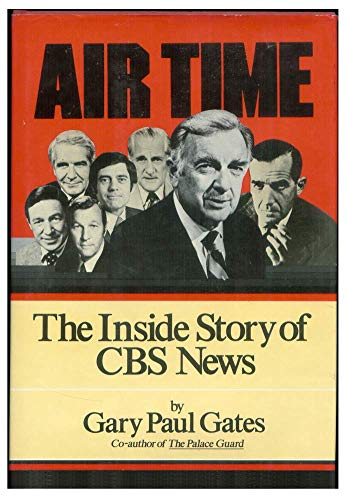 9780060114770: Air Time: The Inside Story of CBS News