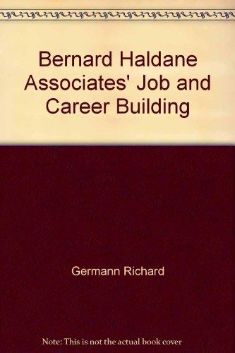 Bernard Haldane Associates' Job & Career Building: Richard Germann, Peter Arnold