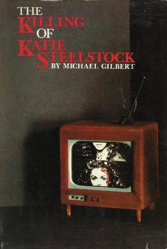 9780060114947: The Killing of Katie Steelstock