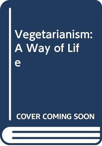 9780060115043: Vegetarianism: A Way of Life