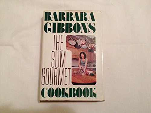 9780060115173: The Slim Gourmet Cookbook