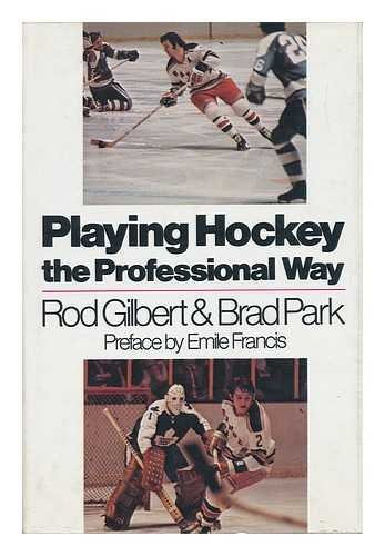 9780060115210: Playing Hockey the Professional Way,