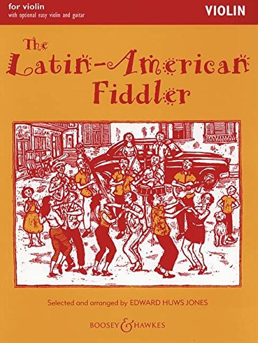 9780060115357: BOOSEY & HAWKES THE LATIN-AMERICAN FIDDLER - VIOLIN , GUITAR AD LIB. Classical sheets Violin