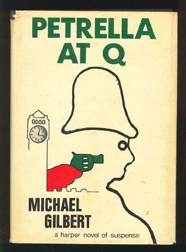9780060115395: Petrella at Q