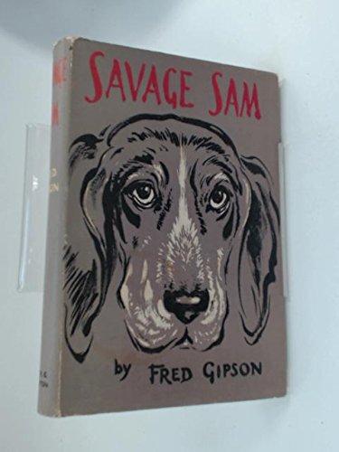 Savage Sam: Fred Gipson
