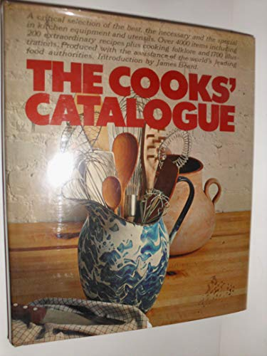 9780060115630: The Cooks' Catalogue
