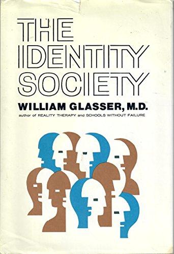 9780060115722: The Identity Society