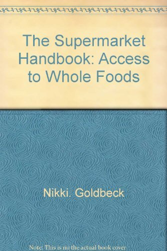 9780060115814: The supermarket handbook: access to whole foods