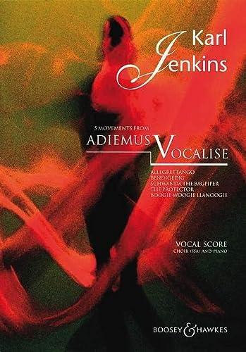 9780060116231: BOOSEY & HAWKES JENKINS KARL - ADIEMUS V: VOCALISE - WOMEN'S CHOIR AND PIANO Partition classique Vocale - chorale Choeur et ensemble vocal