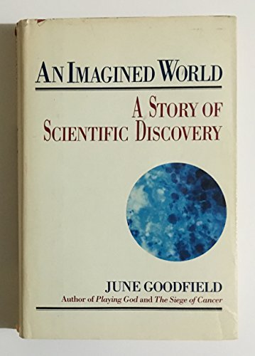 9780060116415: An Imagined World: A Story of Scientific Discovery