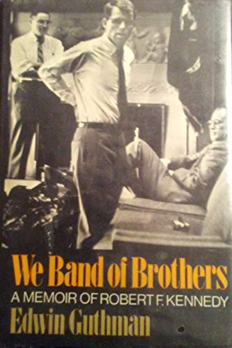 We Band of Brothers: Guthman, Edwin O