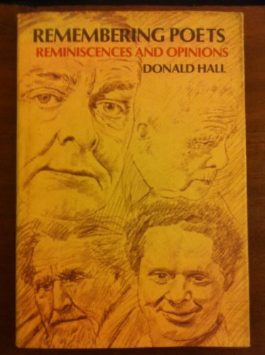 9780060117238: Remembering poets: Reminiscences and opinions : Dylan Thomas, Robert Frost, T.S. Eliot, Ezra Pound