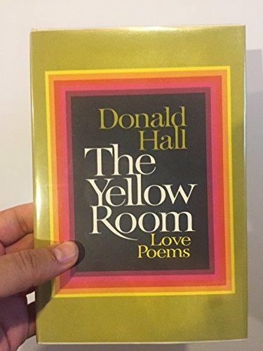 The Yellow Room, Love Poems: Hall, David
