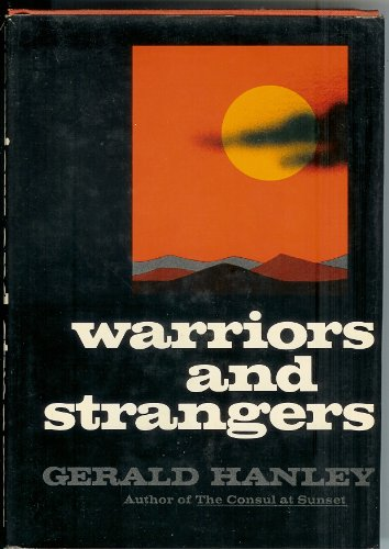 9780060117498: Warriors and Strangers