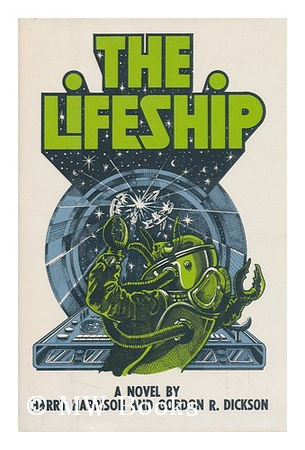 The Lifeship: Harrison, Harry & Dickson, Gordon R.