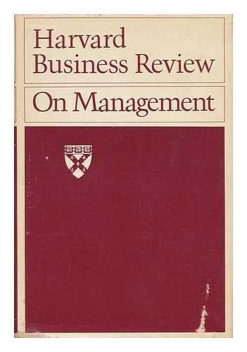 Harvard Business Review on Management: Peter F. Drucker,
