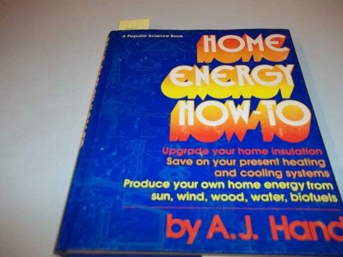 9780060117740: Home Energy How-to