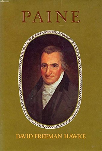 PAINE. [Biography of Thomas Paine.]: Hawke, David Freeman.