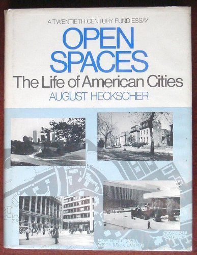 9780060118013: Open Spaces: Life of American Cities