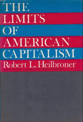 9780060118075: The Limits of American Capitalism