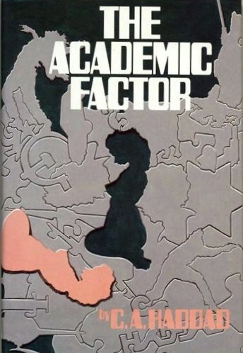 9780060118143: The Academic Factor