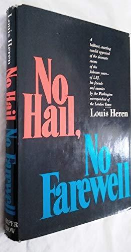 9780060118389: No Hail, No Farewell.