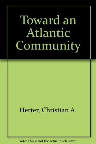 9780060118617: Toward an Atlantic Community