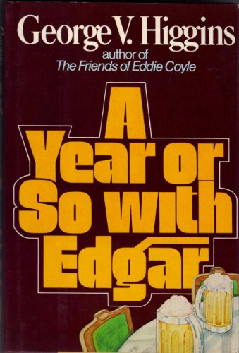 9780060118730: A Year or So With Edgar