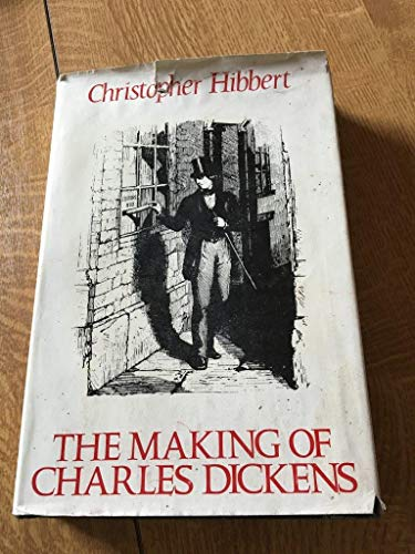 9780060118815: The Making of Charles Dickens