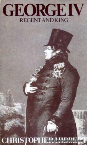 9780060118860: George IV, regent and king, 1811-1830