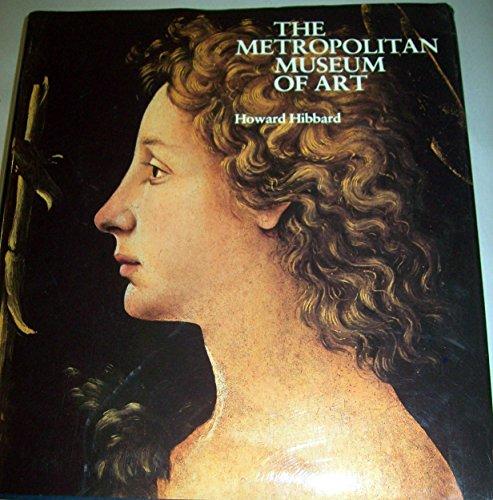 9780060118877: The Metropolitan Museum of Art / Howard Hibbard.