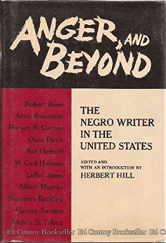 9780060118921: Anger and Beyond: Negro Writer in the United States