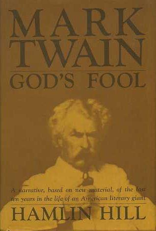 9780060118938: Mark Twain: God's Fool