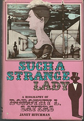 9780060119034: Such a Strange Lady: An Introduction to Dorothy L. Sayers, Eighteen Hundred and Ninty-Three Thru Nineteen Hundred and Fifth-Seven