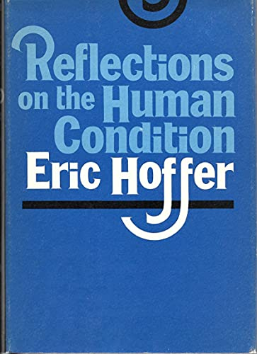 9780060119119: Reflections on the Human Condition