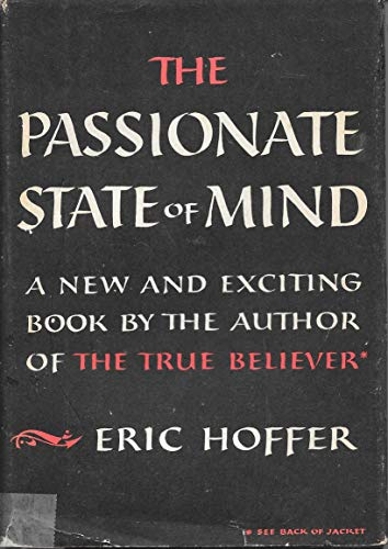 9780060119157: The Passionate State of Mind and Other Aphorisms