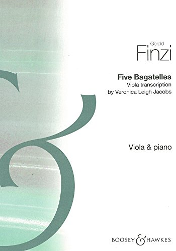 9780060119171: BOOSEY & HAWKES FINZI GERALD - FIVE BAGATELLES - VIOLA AND PIANO Classical sheets Viola