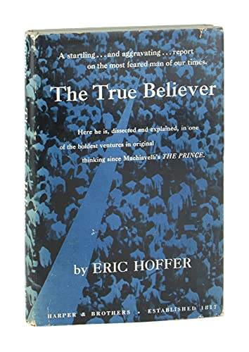 9780060119201: The True Believer: Thoughts on the Nature of Mass Movements