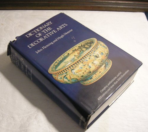 9780060119362: Dictionary of the Decorative Arts